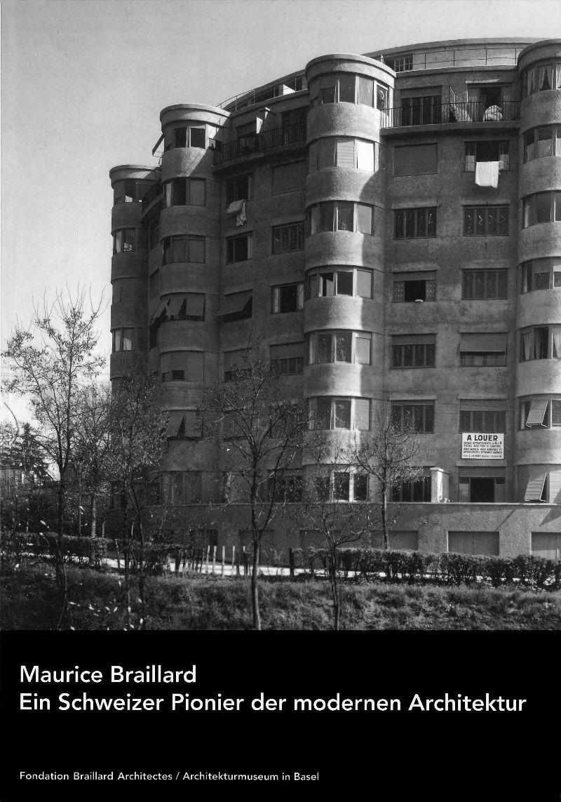 """""""Maurice Braillard, pionnier suisse de l'architecture moderne"""""""