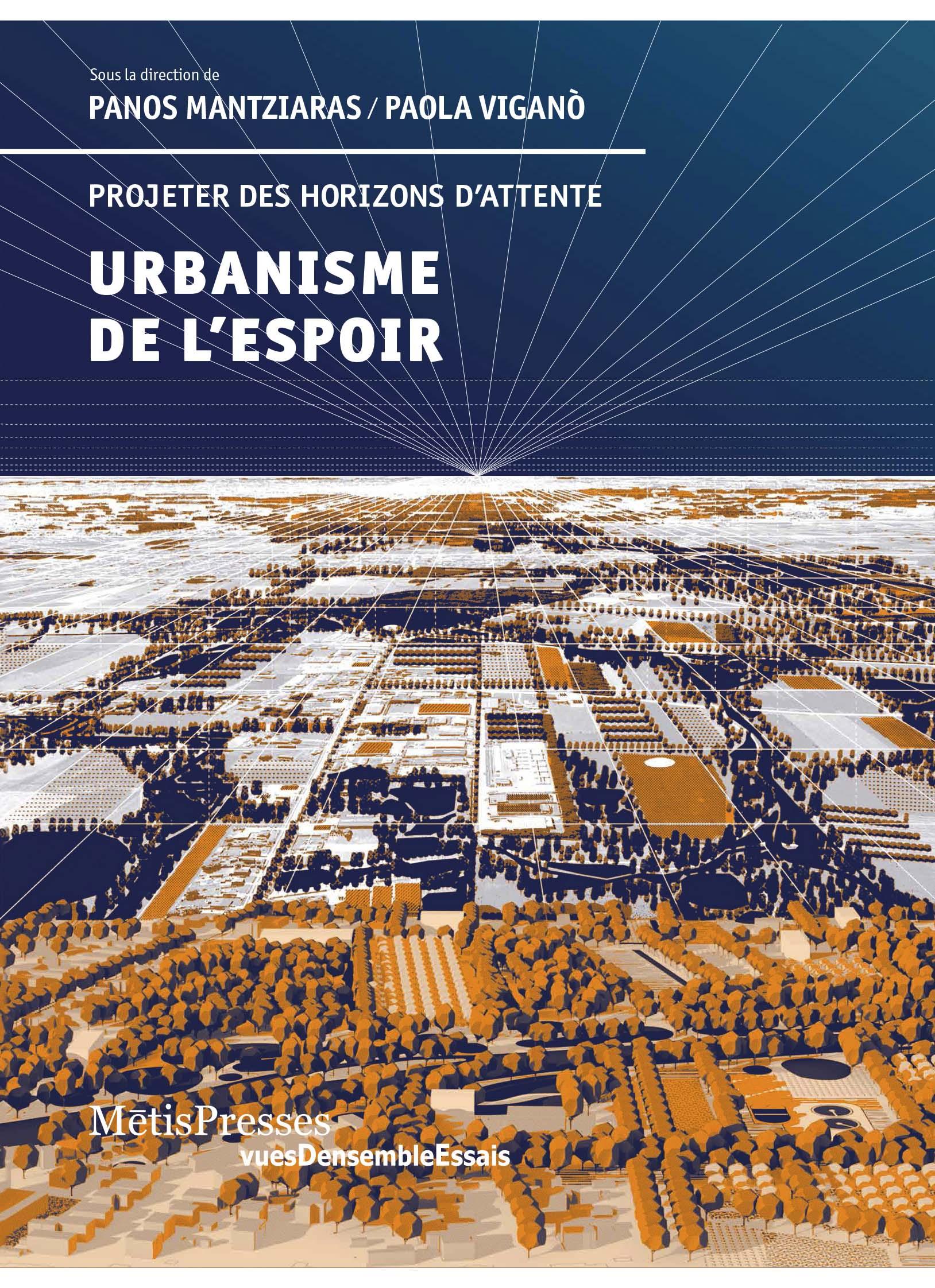 Urbanisme de l'espoir: projeter des horizons d'attente