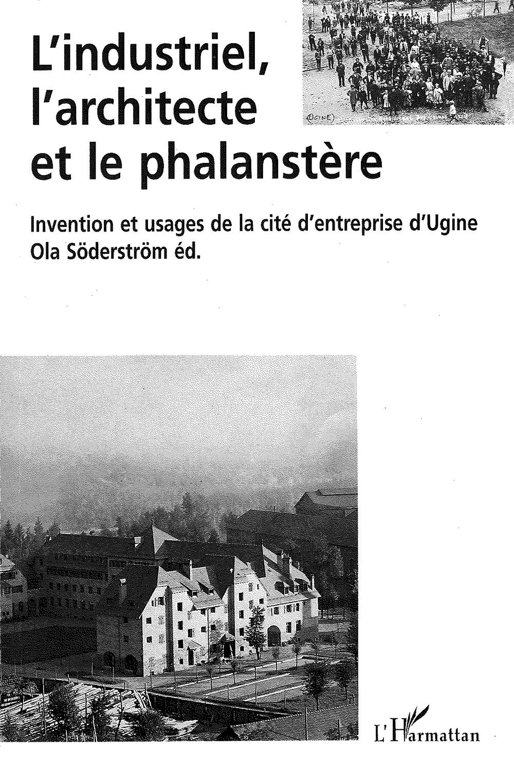 L'industriel, l'architecte et le phalanstère